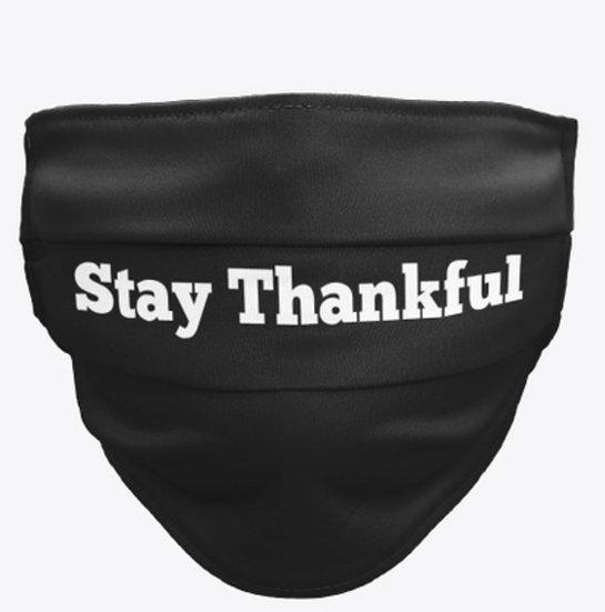 Stay Thankful (Mask)