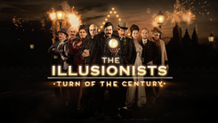 Illusionists - Turn of the Century