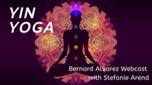 Yin Yoga - Bernard Alvarez w/ Stefanie Arend