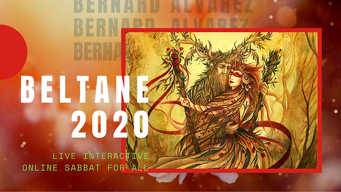 Beltane 2020 Live Interactive Sabbat