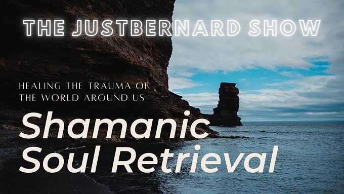 Shamanic Soul Retrieval 2021