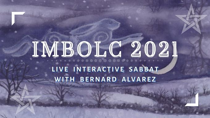 Imbolc 2021 Interactive Sabbat