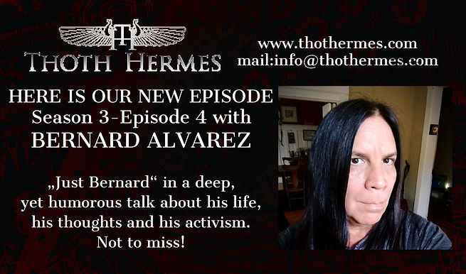 Bernard Alvarez on the Thoth Hermes Podcast