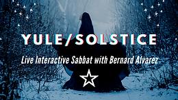 Yule Solstice Live Interactive Sabbat