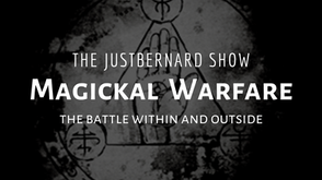 Magickal Warfare (The Battle Within and Outside)