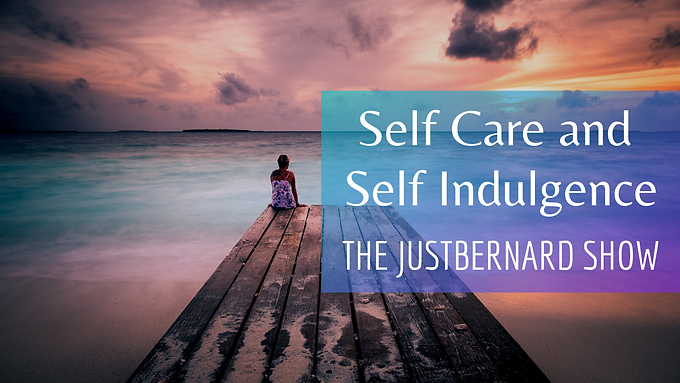 Self Care and Self Indulgence