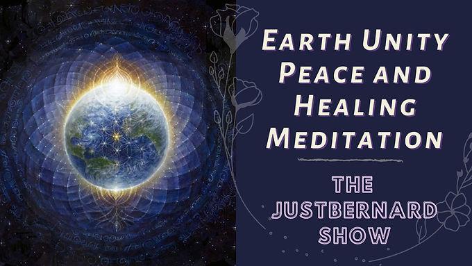 Earth Unity, Peace and Healing Meditation