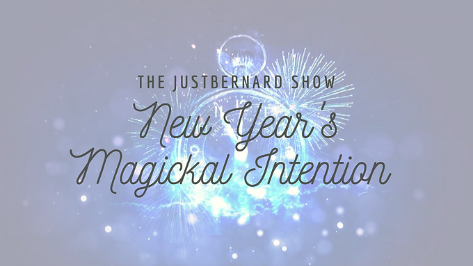 New Year's Magickal Intention 2020