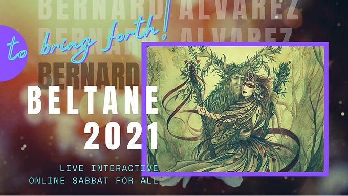 Beltane 2021 Interactive Sabbat