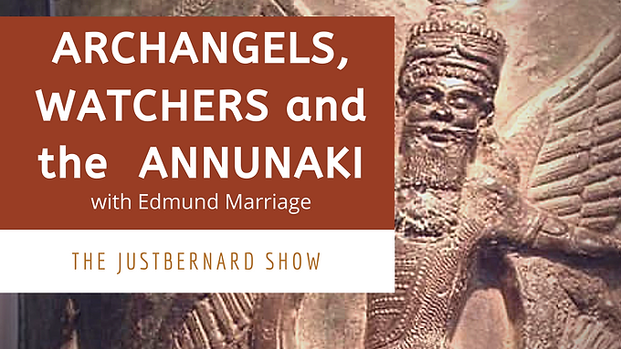 Archangels, The Watchers and the Annunaki