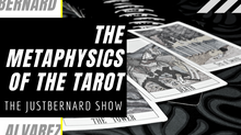 The Metaphysics of the Tarot