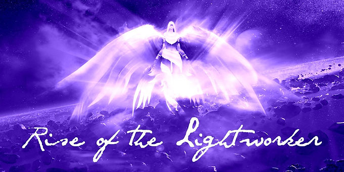 Rise of the Lightworker