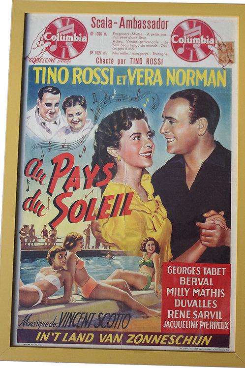 "Affiche ""Au Pays du Soleil"" tino ROSSI - 1951 *ENCADREE"
