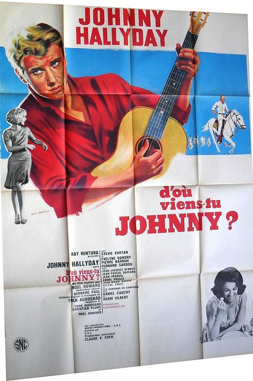 Affiche Film D'OU VIENS TU JOHNNY - 1963