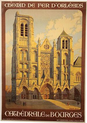 Cathédrale de BOURGES - Chemin de fer d'Orléans par Constant-Duval vers1925