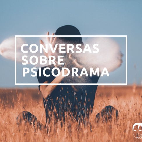 Conversas sobre Psicodrama aquecem o final de novembro de 2018