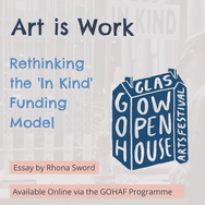 Art is Work, Rethinking the 'In Kind' Funding Model