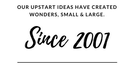 Upstart Ideas | Est. 2001