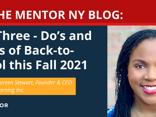 Part Three: Do's and Don'ts of Back-to-School this Fall 2021