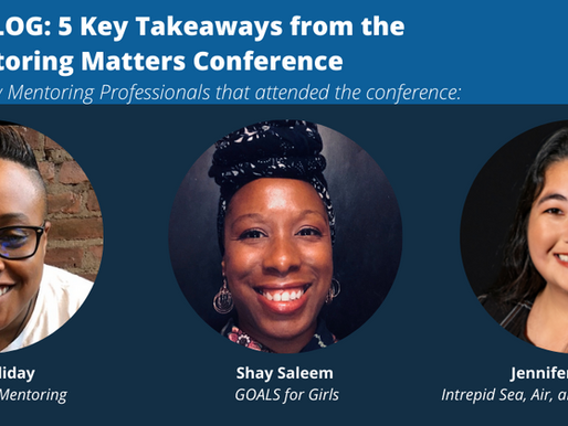 5 Key Takeaways of the 2021 Mentoring Matters Conference