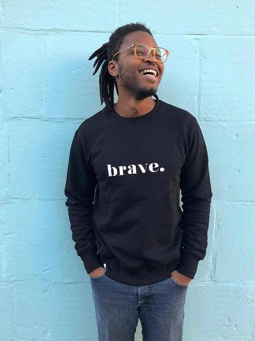 Unisex 'brave.' sweatshirt