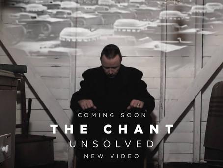 Uusi musiikkivideo: The Chant / Unsolved