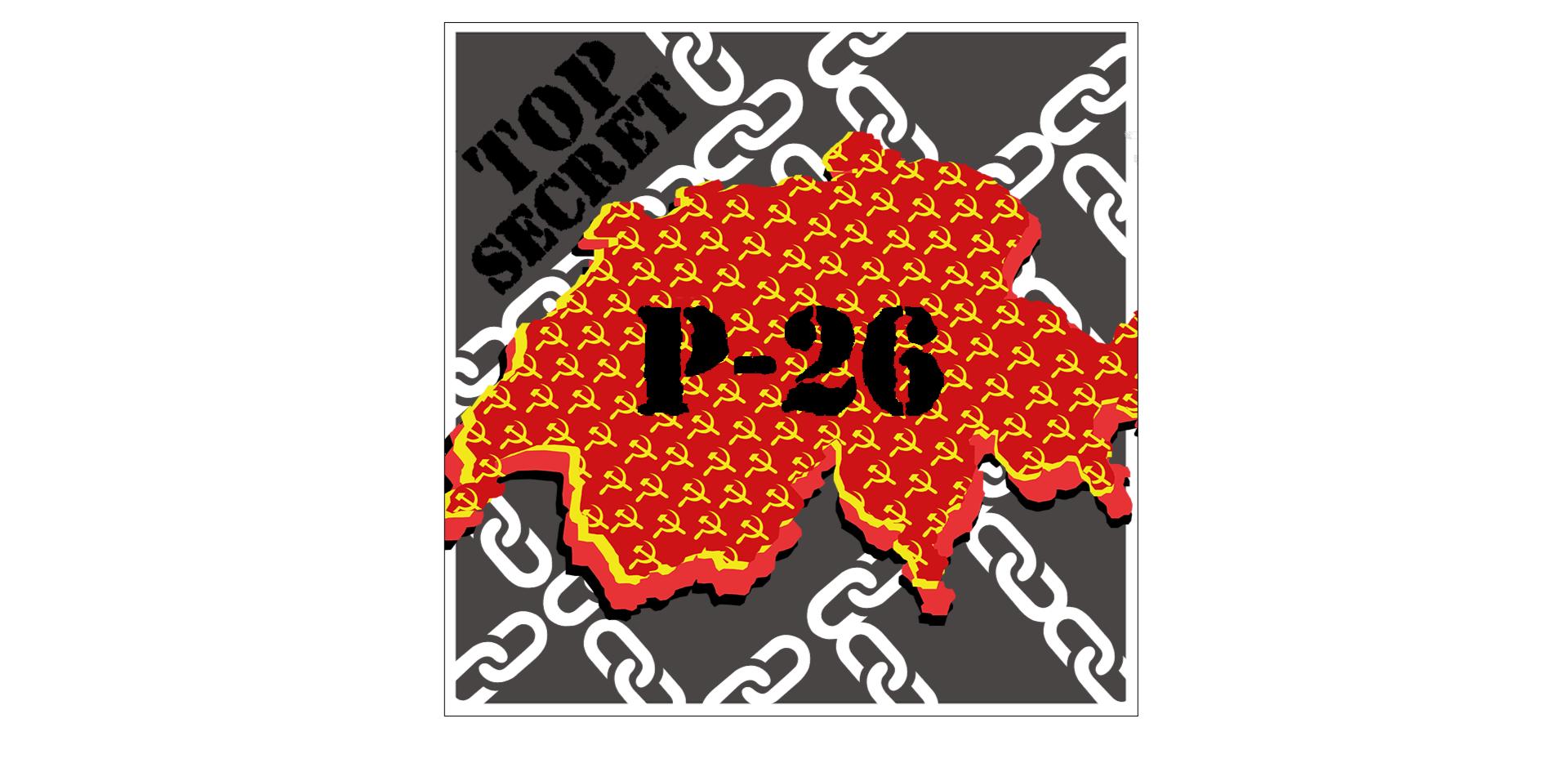 Scoprite in cosa consiste la leggendaria organizzazione segreta svizzera chiamata P-26!
