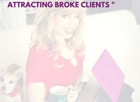 Still ATTRACTING broke clients?  Unlock your Fabulous Cash Flow Formula