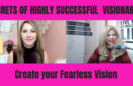 Secrets of Highly Successful Female Visionaries