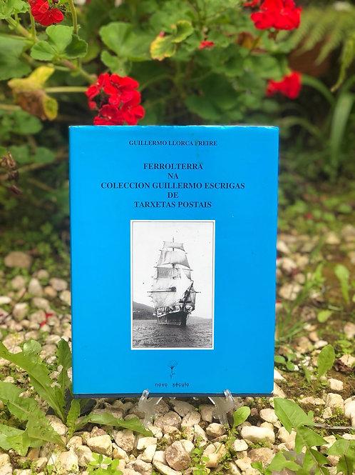 Ferrolterra Na colecciòn Guillermo Escrigas  de tarjetas postais.