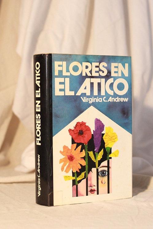 Flores en el ático .