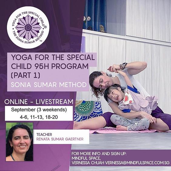 Yoga for the Special Child 95H Program Part 1  (Sonia Sumar Method)