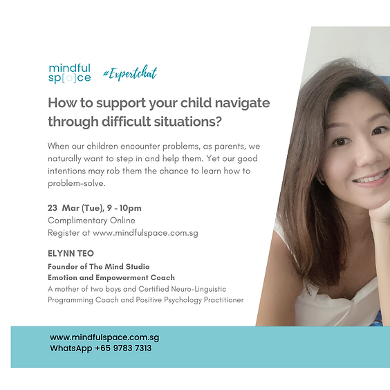 FREE #ExpertChat: How to support your child navigate through difficult situations?