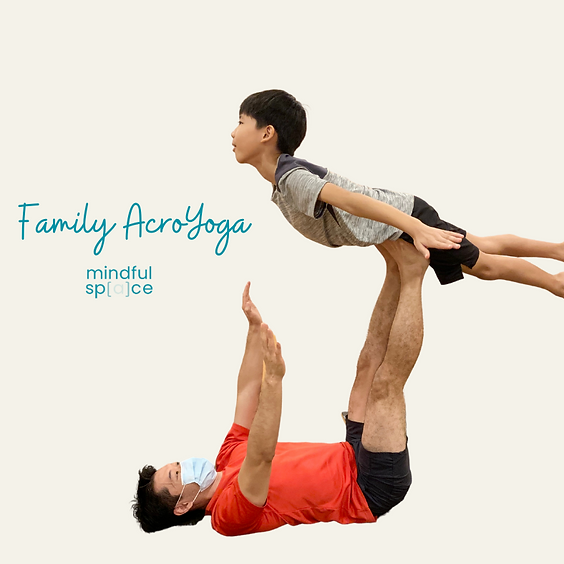 Family AcroYoga (Parent and Child) Workshop