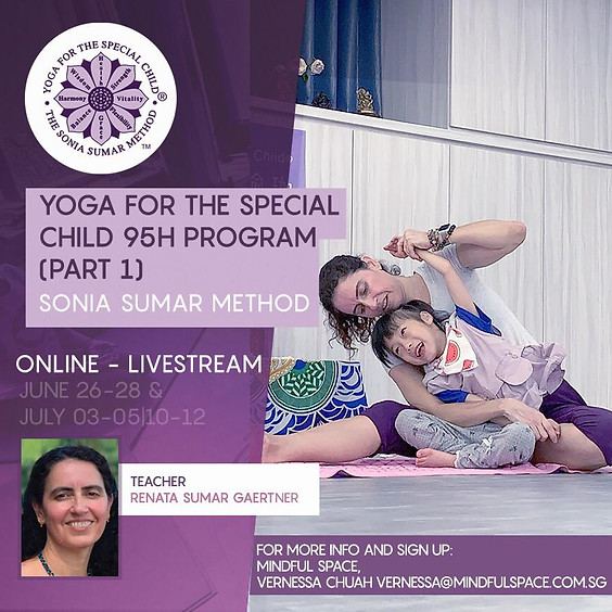 Yoga for the Special Child Program (Sonia Sumar Method)