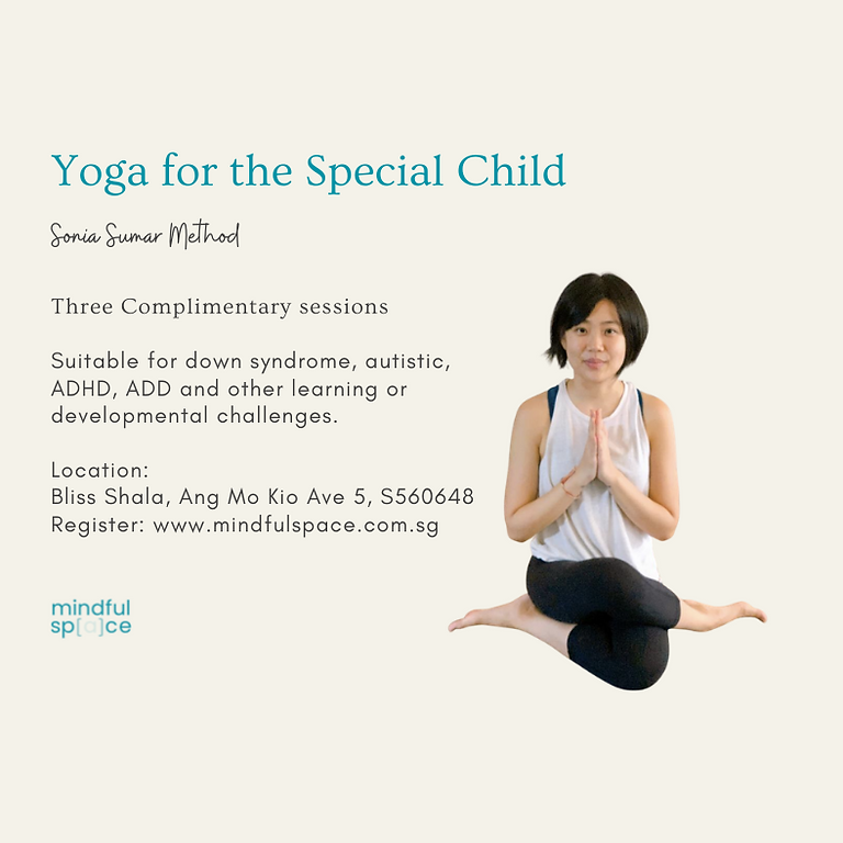 Yoga for the Special Child (Complimentary) for age 0 -12