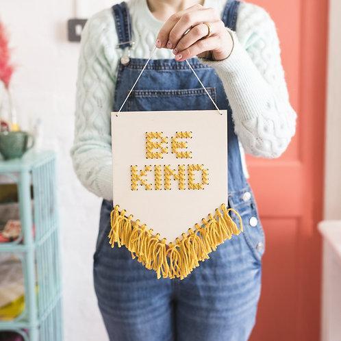 """Be Kind""tasseled embroidery banner kit"