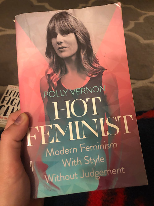 Hot feminist: Modern feminism with style without judgement
