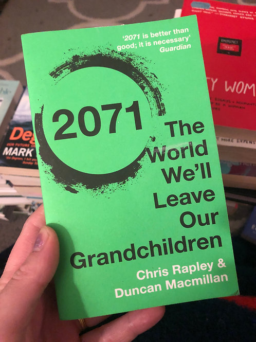2071 The world we'll leave our grandchildren