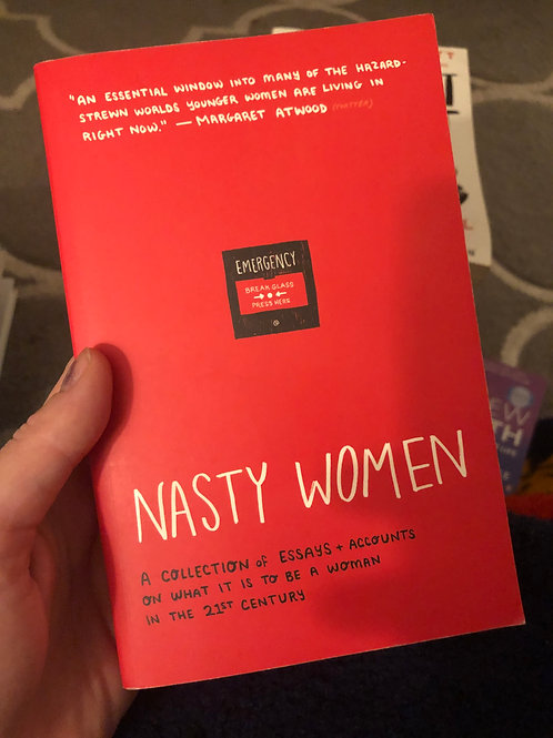 Nasty women: A collection of essays