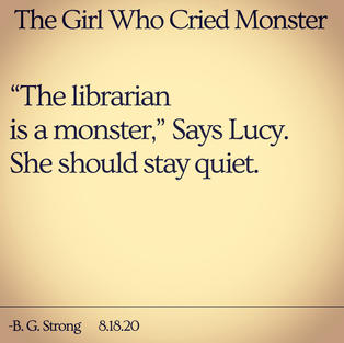 The Girl Who Cried Monster