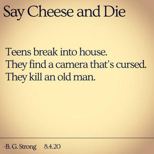 Say Cheese and Die