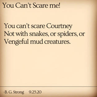 You Can't Scare me!