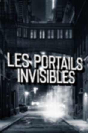 Les portails invisibles 1.png