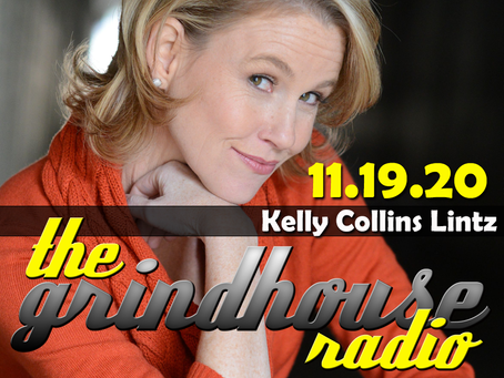 Kelly Collins Lintz Joins The Grindhouse Radio