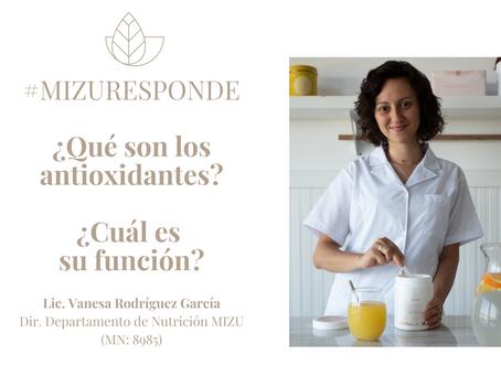 #MIZURESPONDE: Antioxidantes