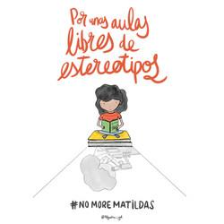 Ilustración inspirada en el movimiento #nomorematildas