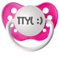 TTYL :) Pacifier
