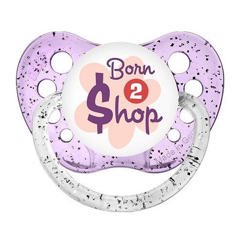 Born 2 Shop Pacifier