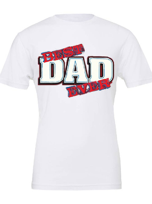Best Dad Ever T-Shirt, Father's Day Gift, tshirts for Dad, #1 Dad